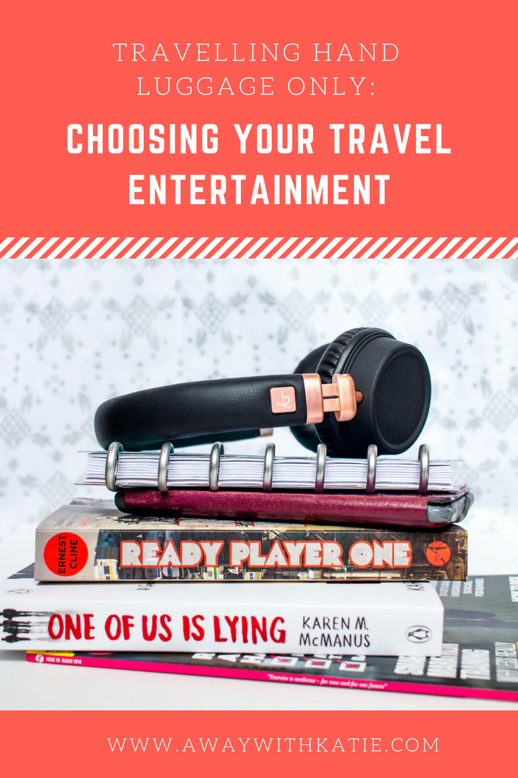 Travelling Hand Luggage Only: Choosing Your Travel Entertainment | How do you keep your flight enjoyable? Are you a reader? A writer? A listener? Here's a few ideas to keep yourself occupied when travelling | awaywithkatie.com