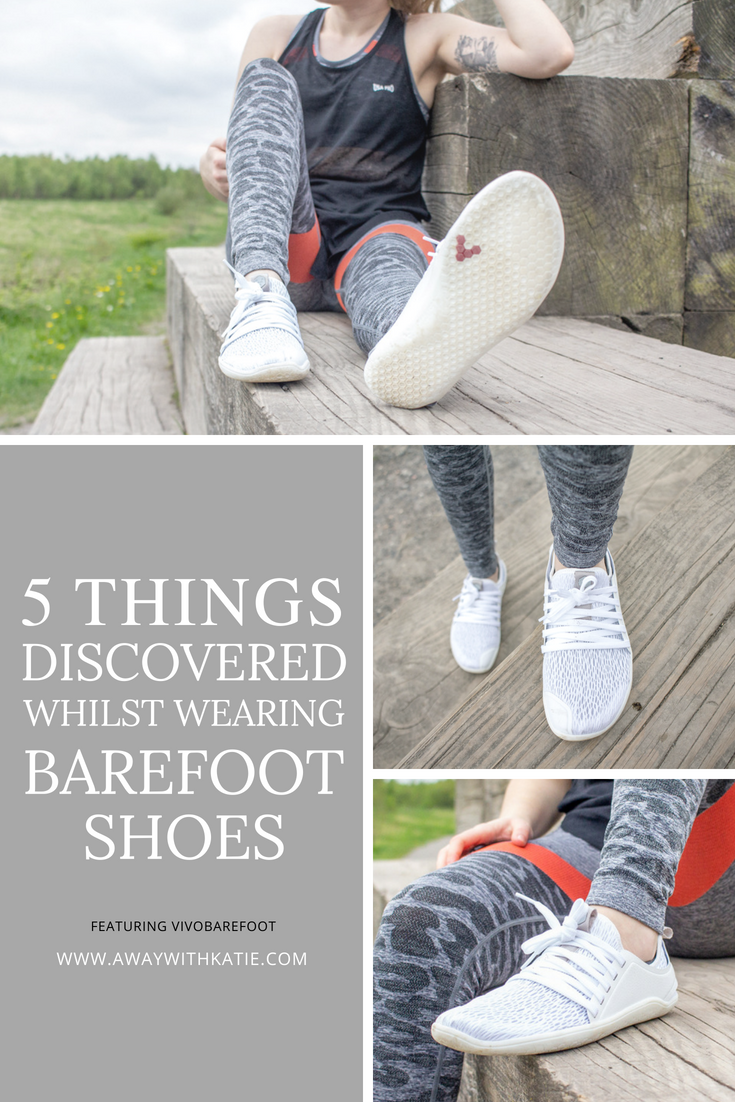 5 Things Discovered Whilst Wearing Vivobarefoot Shoes | Ever thought about trying barefoot shoes? It's a weird feeling, but it's one worth trying for sure! | awaywithkatie.com