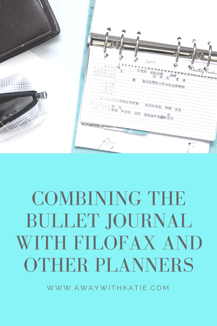 Combining the Bullet Journal with Filofax and Other Planners | Ever wanted to do both? Here's how. | www.awaywithkatie.com